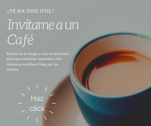 Pincha en la imagen y haz tu donación para que continue tomando cafés mientras escribo el blog por las noches.