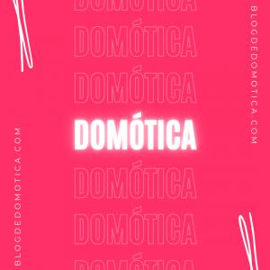 Blog de Domótica